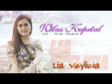 lia-veylicia---welas-kepetal-(official-music-video)