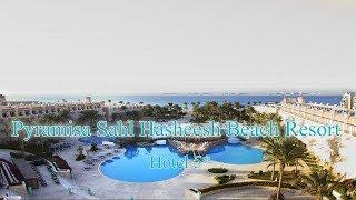 Pyramisa Sahl Hasheesh Beach Resort 5 Египет Хургада Отзыв 2019