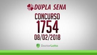DUPLA SENA 1754 | RESULTADO 08/02/2018