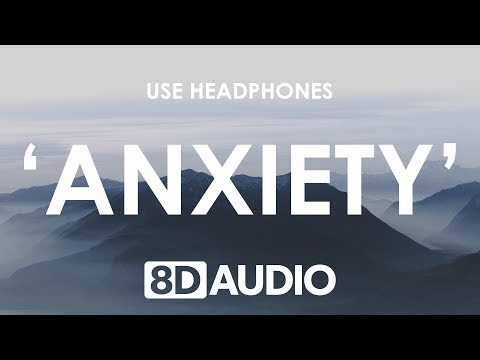 download Julia Michaels - Anxiety (8D AUDIO) 🎧 ft. Selena Gomez
