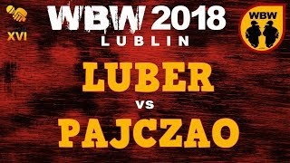 LUBER vs PAJCZAO  WBW 2018  Lublin (1/4) # freestyle battle