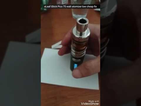 ELeaf IStick Pico Atomizer Low Cheap Fix :)
