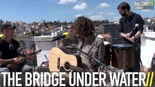 THE BRIDGE UNDER WATER - TIDE CHANGE (BalconyTV)