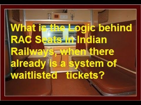 What Is The Logic Behind Rac Reservation Against Cancellation Seats In Indian Railways