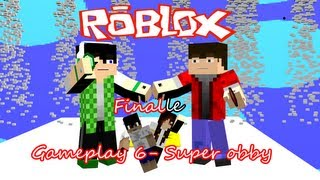 Roblox gameplay 07- Super obby, parte final