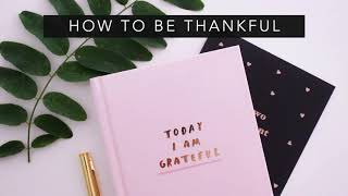 How to be Thankful