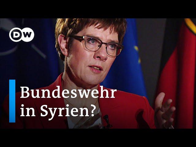 Eine internationale Sicherheitszone in Syrien | Annegret Kramp-Karrenbauer im Interview