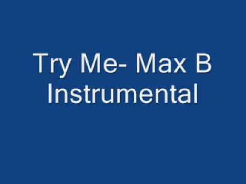 Max B-Try me Instrumental