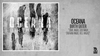 Oceana - Devil Walk, God Walk (Heaven Walk, Hell Walk)
