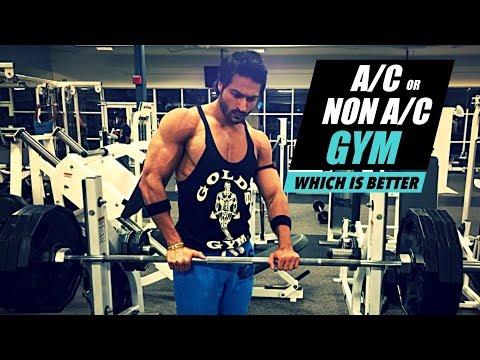 A/C Gym or Non A/C Gym - Which is better | Info by Guru Mann