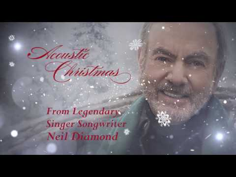 Neil Diamond  Acoustic Christmas Official Trailer