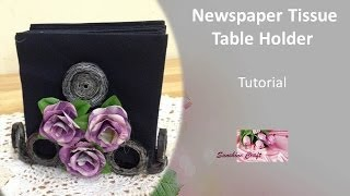 D.i.y - Newspaper Napkins Holder - Tutorial