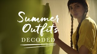 Summer Outfits Decoded