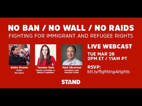 No Ban/ No Wall/ No Raids: Fighting for Immigrant and Refugee Rights in the Age of Trump