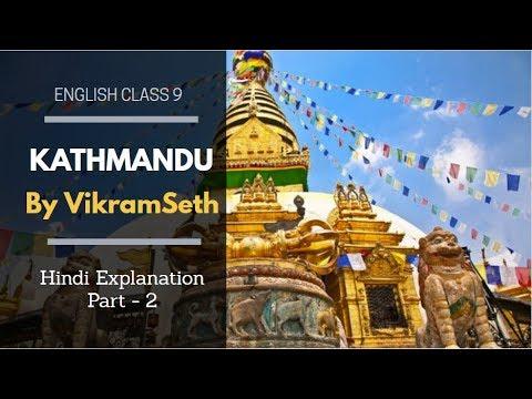 Class 9 English Textbook Chapter - 10 Kathmandu Hindi Explanation Part 2