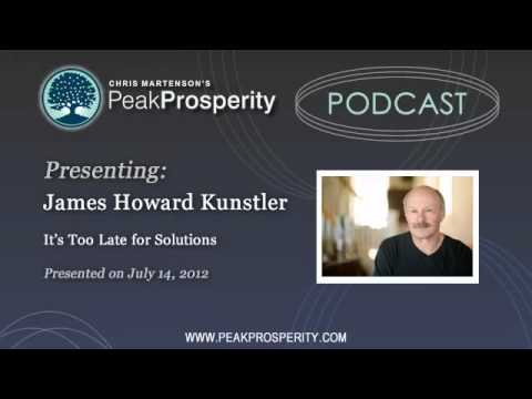 It's Too Late For Economic Solutions - James Howard Kunstler