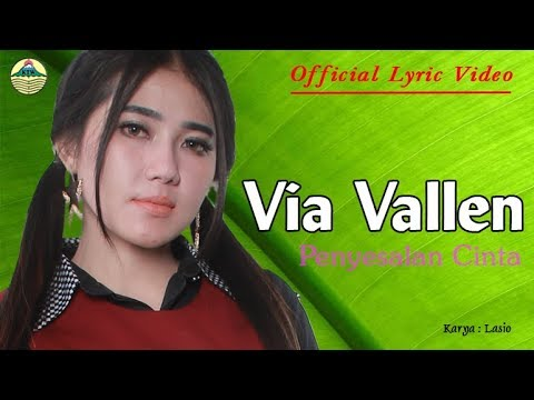 Penyesalan Cinta - Via Vallen (OM. Sera)  |  Official Lyric   #music
