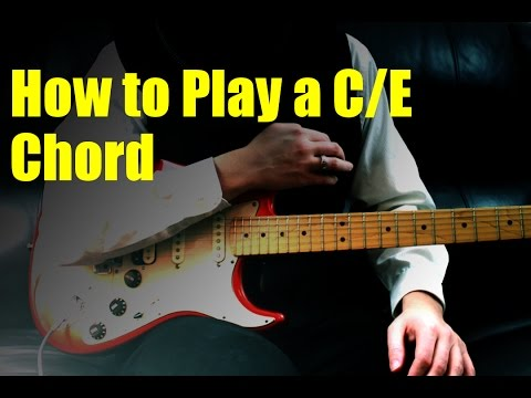 How to Play a C/E Chord