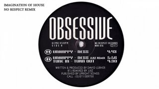 Obsessive - Unhappyness (No Respect Remix)