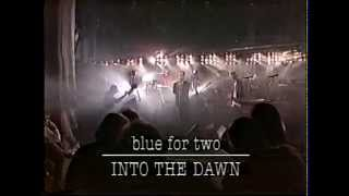 """BLUE FOR TWO """"Into The Dawn"""""""