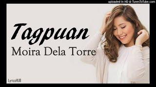 Moira Dela Torre - Tagpuan (Audio)