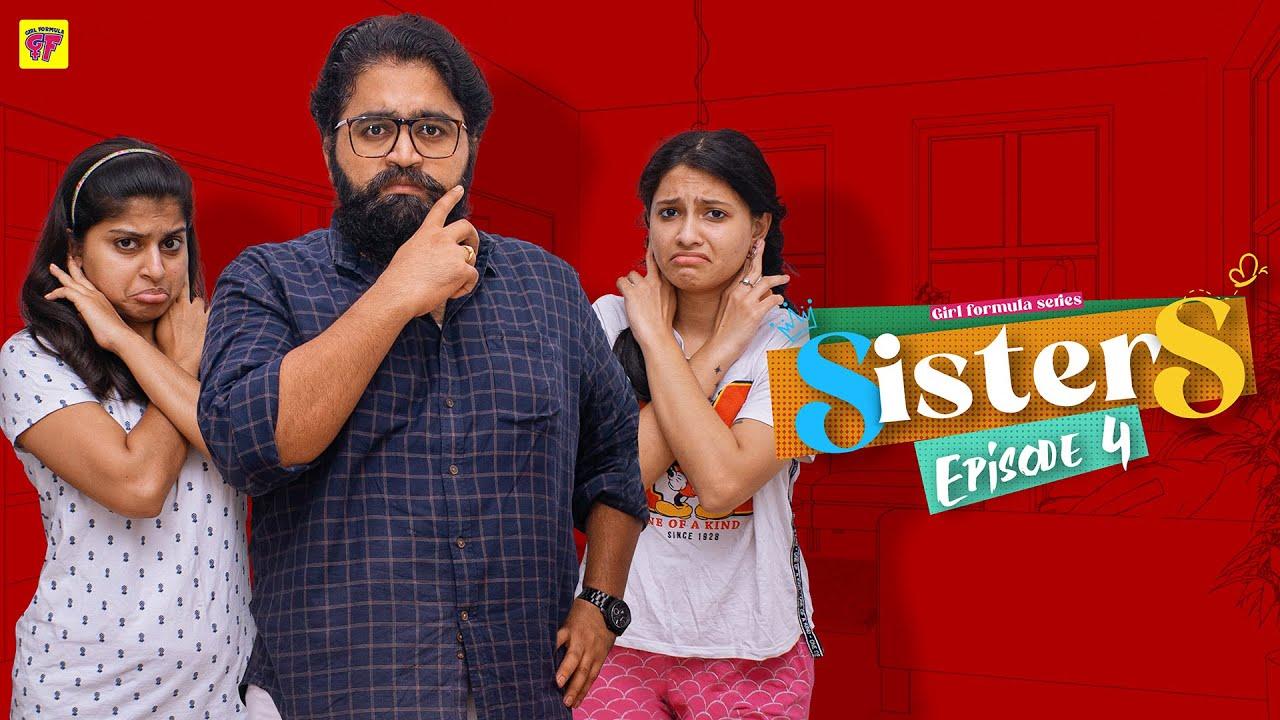Sisters | Episode 04 | Girl Formula | Chai Bisket