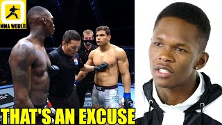 Israel Adesanya reacts to Paulo Costa saying 'Something happened to him before their fight',McGregor