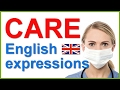English expressions with CARE | Vocabulary lesson