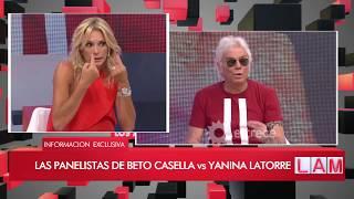 Los panelitas de Beto Casella vs Yanina Latorre