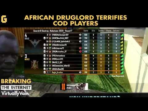 VirtualVain - African Drug Lord Terrifies Cod Players