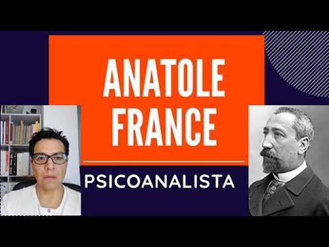 Anatole France. Psicoanalista