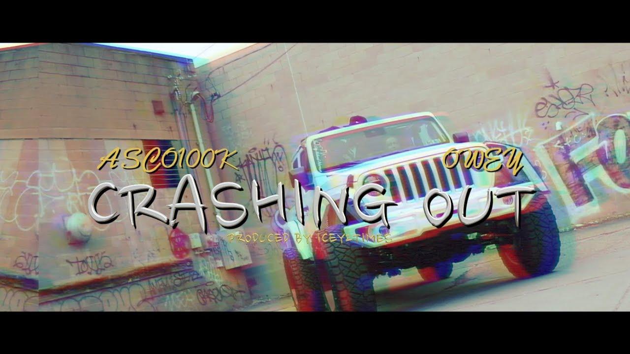 Download Asco100k x Owey - Crashin Out (Official Video)