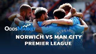 Norwich Vs Manchester City Match Odds, Best Bets & Predictions | Premier League Betting Tips