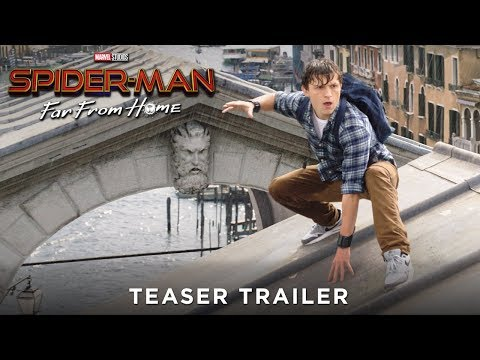 SPIDER-MAN: FAR FROM HOME - Teaser Trailer - Ab 4.7.19 im Kino! (Trailer FSK: Ab 6 Jahren)
