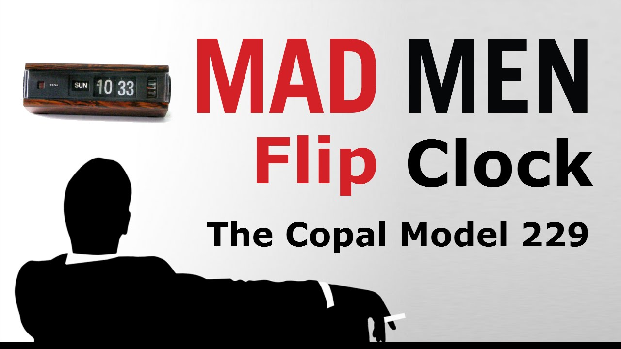 The Mad Men Flip Clock - the Copal Model 229 Alarm Clock - Review and  Disassembly
