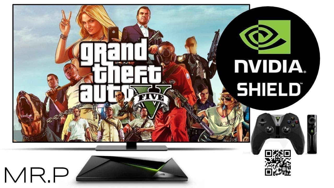 gta 5 nvidia shield tv
