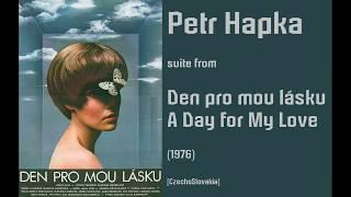 Petr Hapka: Den pro mou lásku - A Day for My Love (1976)