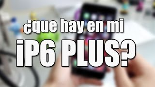 que hay en mi iphone 6 plus