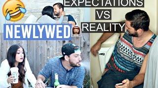Newlywed Expectations VS Reality