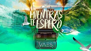 Vaes - Mientras Te Espero (Lyric Video )