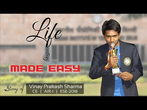Life at MADE EASY | Vinay Prakash Sharma | CE, AIR-1 | ESE/IES 2018 Topper | Toppers' Journey