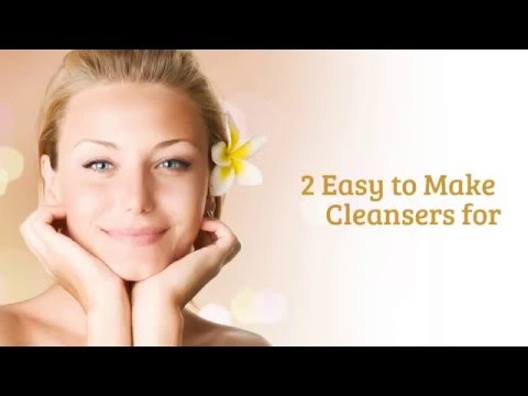 2 Easy to make Cleansers for Combination Skin - Say goodbye to Combination Skin problems