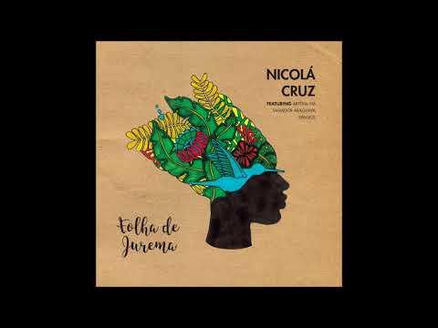 Nicola Cruz & Salvador Araguaya & Spaniol - Folha de Jurema (Crussen's Creamy Cocodub)