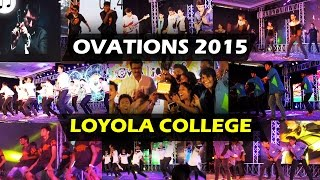 Intra college cultural extravaganza - Loyola College - THE OVATIONS 2K15 Trailer