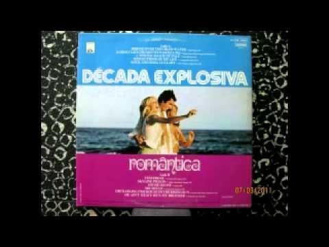 Anos 80 Década explosiva Romântica - Coletânea saudadades Melhor dos anos 80