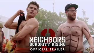 Neighbors 2   Official Trailer HD