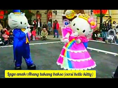 Lagu Anak:Abang Tukang Bakso(versi Hello Kitty)