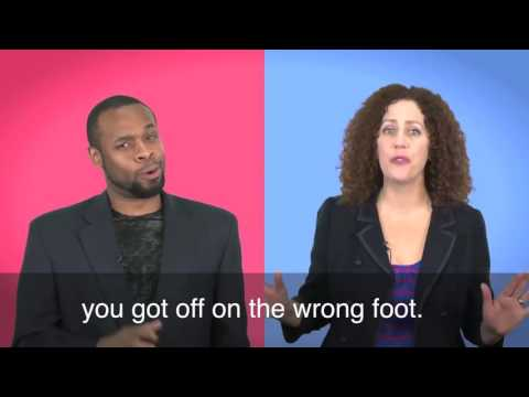 English in a Minute: Get off on the Wrong (or Right!) Foot