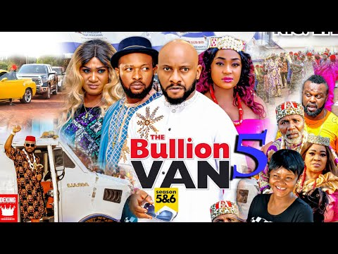 Download BULLION VAN SEASON 5 (Trending Movie) YUL EDOCHIE 2021 Latest Nigerian Nollywood Movie 7020p