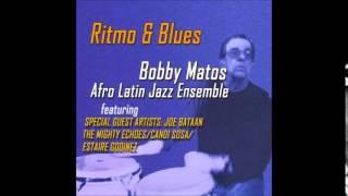 Bruca Manigua - Bobby Matos